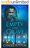Empty is the Grave (The Fallen Book 3)