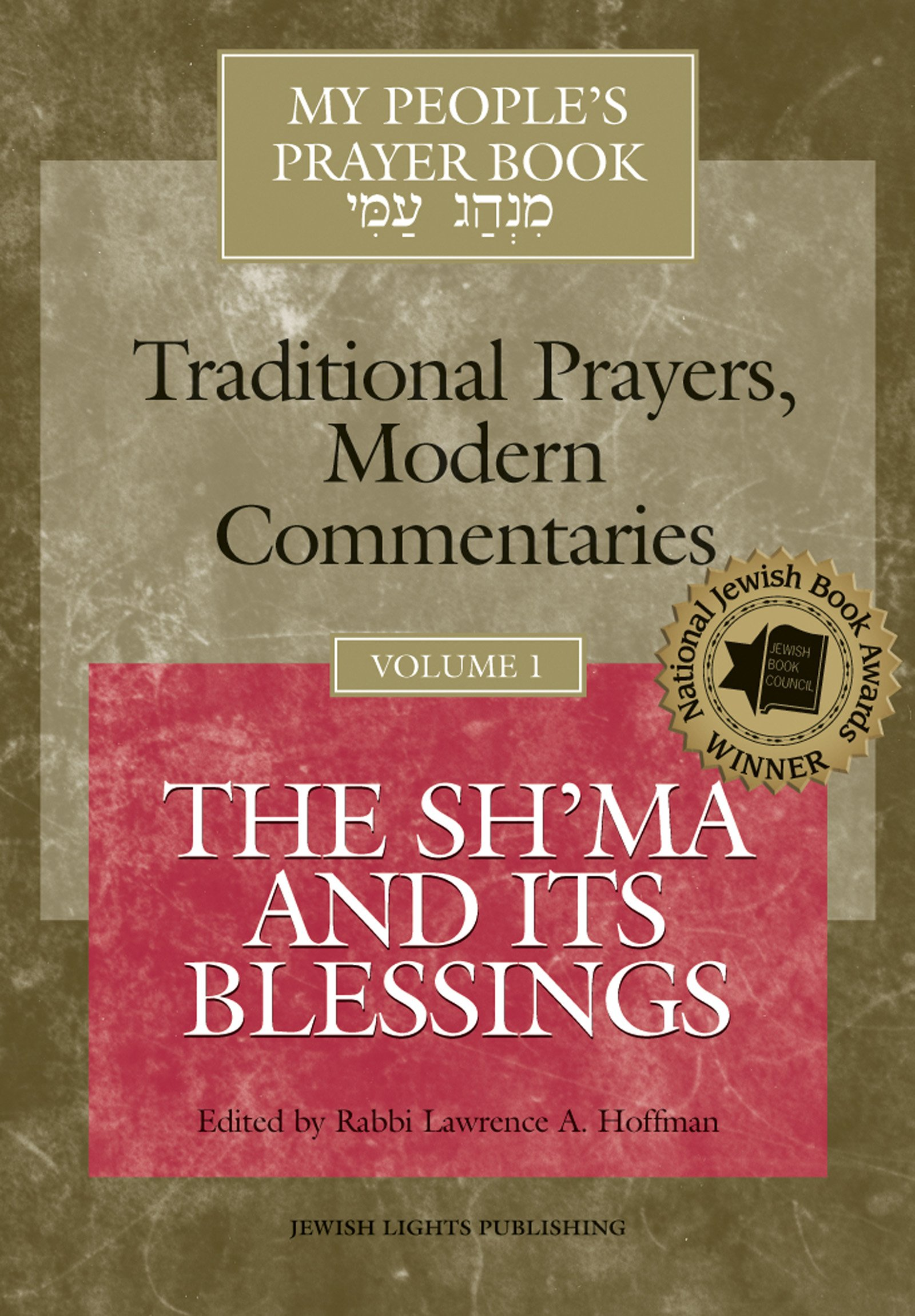 My People\'s Prayer Book Vol 1: The Sh\'ma and Its Blessings: Rabbi ...