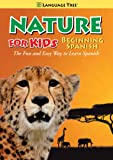 Nature for Kids: Learn Spanish / Beginning Spanish