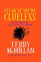 It's OK if You're Clueless: and 23 More Tips for the College Bound Kindle Edition