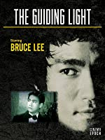 Bruce Lee: The Guiding Light (English Subtitled)