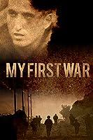 My First War