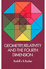 Geometry, Relativity and the Fourth Dimension (Dover Books on Mathematics) Kindle Edition