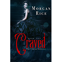 Craved (Book #10 in the Vampire Journals) (English Edition)