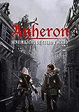 Sentimientos de Cuero y Acero (Anheron nº 1) (Spanish Edition)