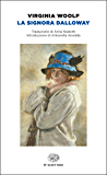 La signora Dalloway (Einaudi) (Einaudi tascabili. Classici Vol. 1718)
