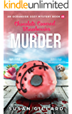 Chocolate Covered Strawberries & Murder: An Oceanside Cozy Mystery Book 68