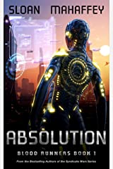 Absolution: A Post Apocalyptic LitRPG (Blood Runners Book 1) Kindle Edition