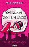 Svegliami con un bacio (Italian Edition)