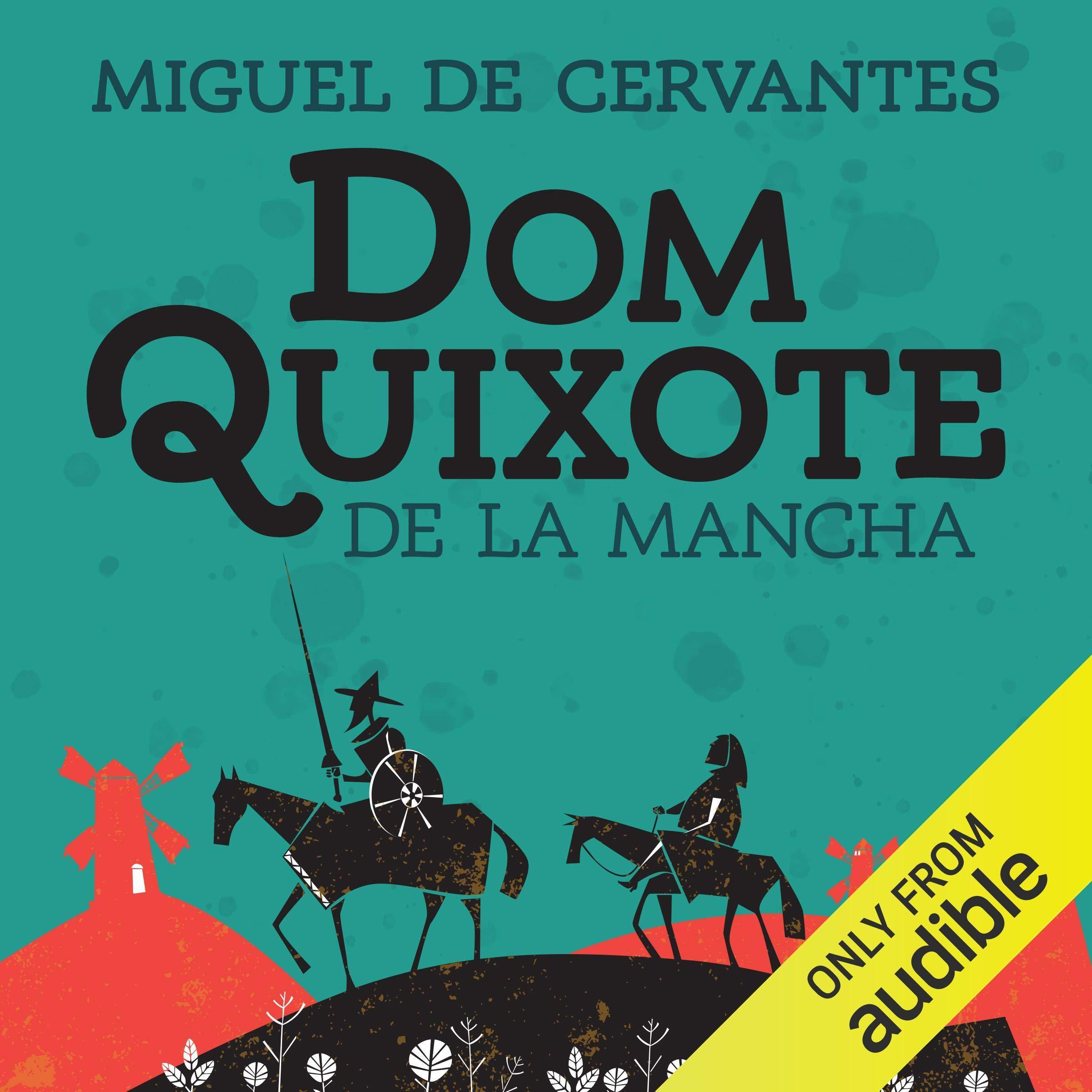 Dom Quixote de la Mancha | Audiolivro