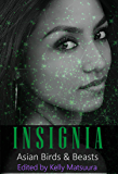 Insignia: Asian Birds & Beasts (The Insignia Series Book 6)