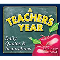 A Teacher's Year: Daily Quotes & Inspirations 2018 Boxed/Daily Calendar (CB0266)