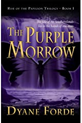 The Purple Morrow (Rise of the Papilion Trilogy Book 1) Kindle Edition