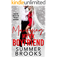 Marrying My Ex Boyfriend: An Accidental Marriage Romance (Lovers' Lane Book 4)