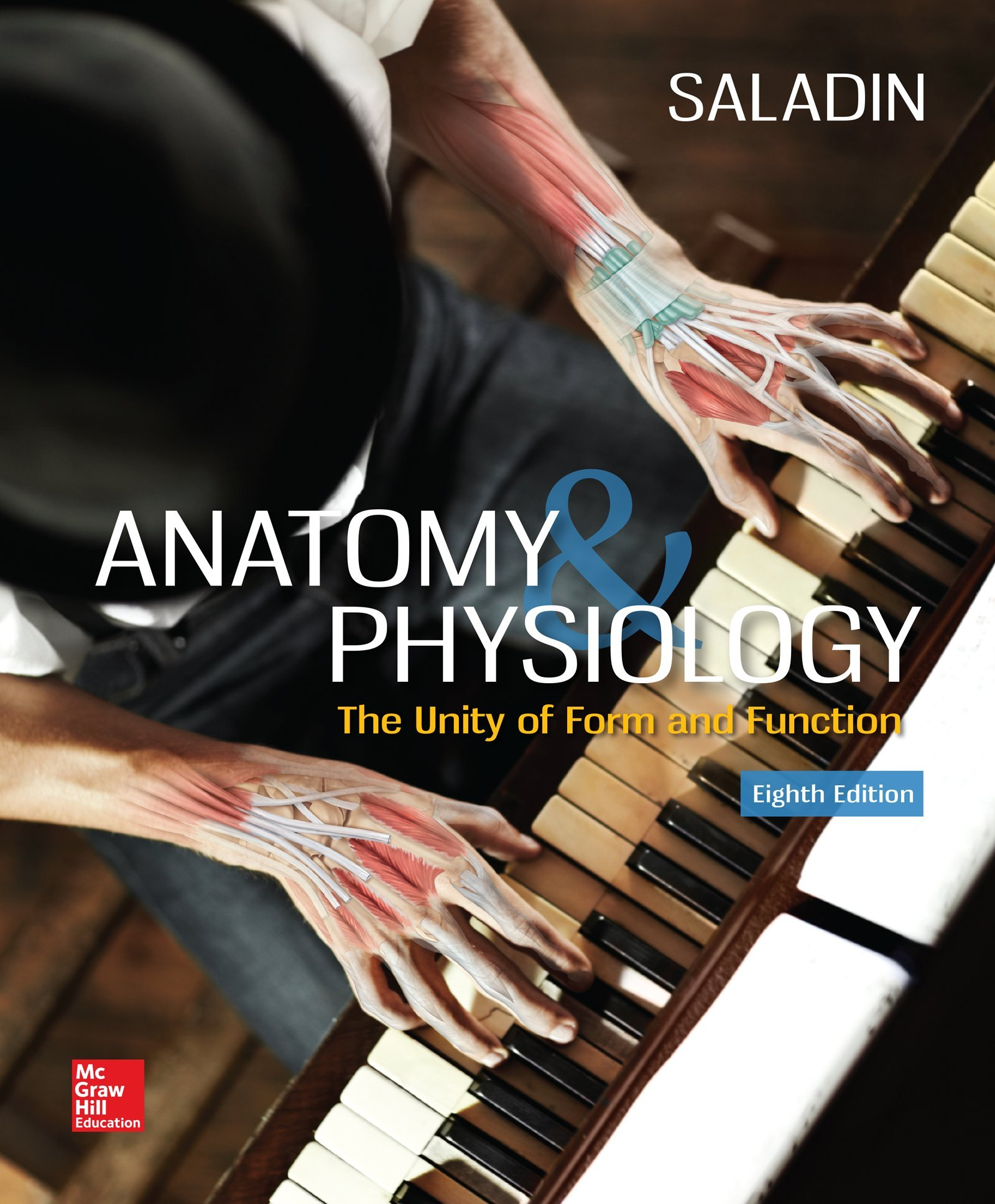 Anatomy & Physiology: The Unity of Form and Function: Kenneth S ...