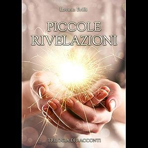 Piccole Rivelazioni (Italian Edition)