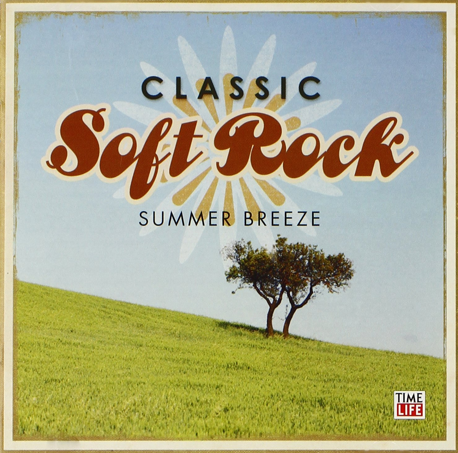 Time Life Classic Soft Rock: Summer Breeze by The One