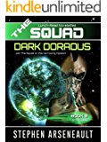 THE SQUAD Dark Doradus: (Novelette 8)