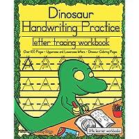 Dinosaur Handwriting Practice: Letter Tracing Workbook (Little Learner Workbooks)