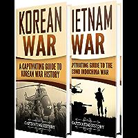 Cold War: A Captivating Guide to the Korean War and Vietnam War