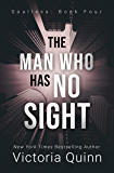 The Man Who Has No Sight (Soulless Book 4)