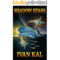 Shadow Stars (Universe on Fire Book 2)