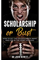 Scholarship or BUST Kindle Edition