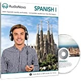 Spanish for Beginners: The Quick and Easy Way to Learn Spanish in Only 30 Minutes a Day. Learn Spanish or Get Your Money Back with Our 60 Day Guarantee! (AudioNovo Spanish 1 Audio CD)
