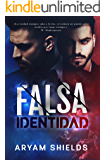 Falsa Identidad (Spanish Edition)