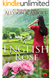 An English Rose: A Mother's Love, A Love Inspired