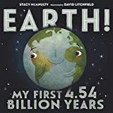 Earth! My First 4.54 Billion Years (Our Universe, 1)