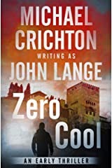 Zero Cool: A Novel Kindle Edition