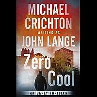 Zero Cool: A Novel