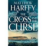 The Cross and the Curse (The Bernicia Chronicles)