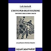 Campo per destinazione. 70 storie dell'altro calcio (e-Contropiede)