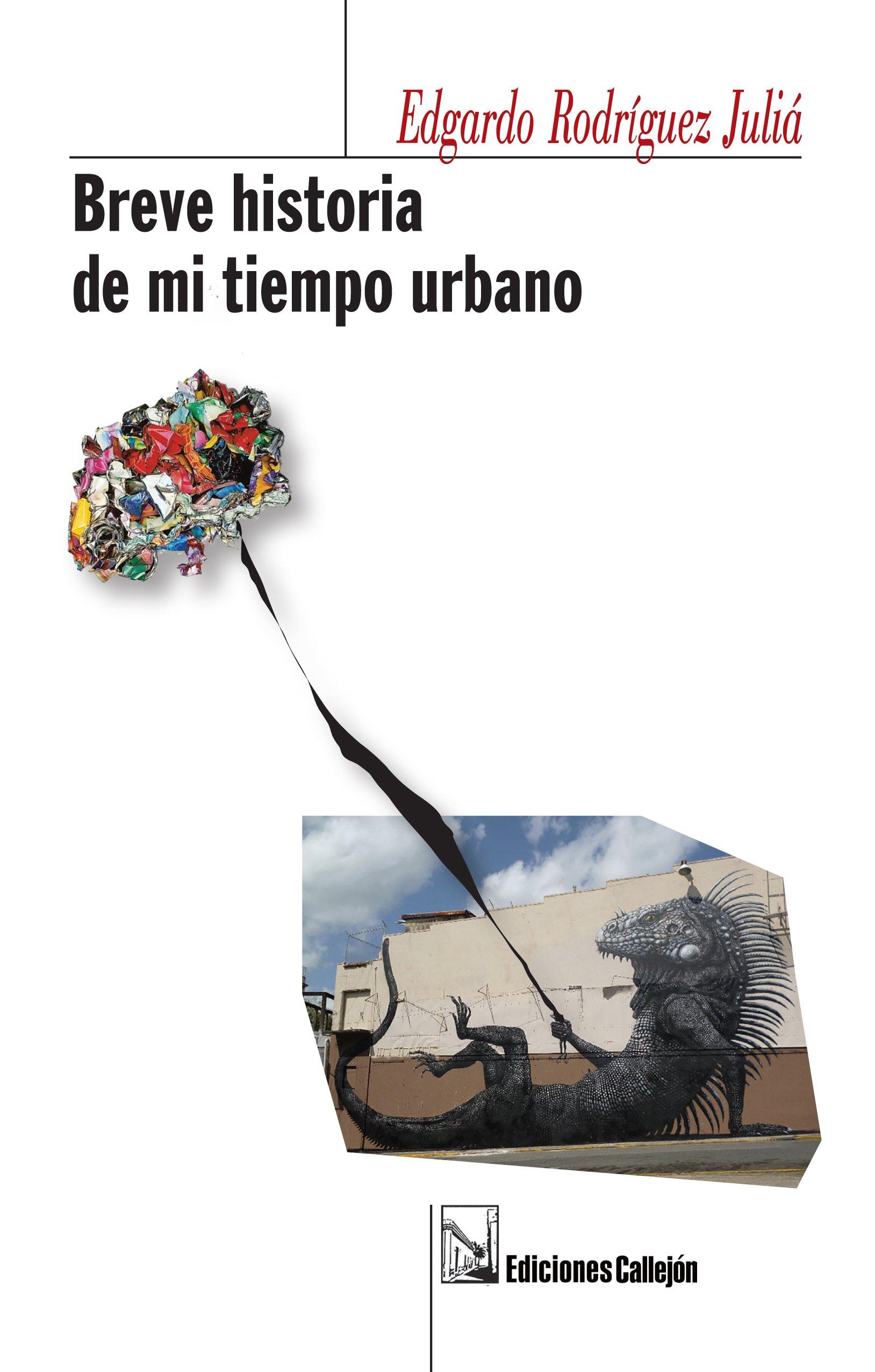 Breve historia de mi tiempo urbano: Edgardo Rodriguez Julia ...