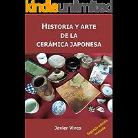 Historia y arte de la cerámica japonesa