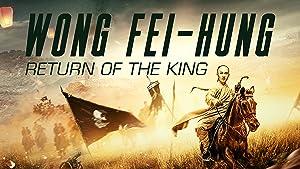 Rise of the Legend: Wong Fei Hung Returns