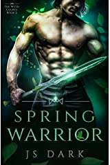 Spring Warrior: Steamy Fantasy Romance (The Wyth Courts Book 2) Kindle Edition