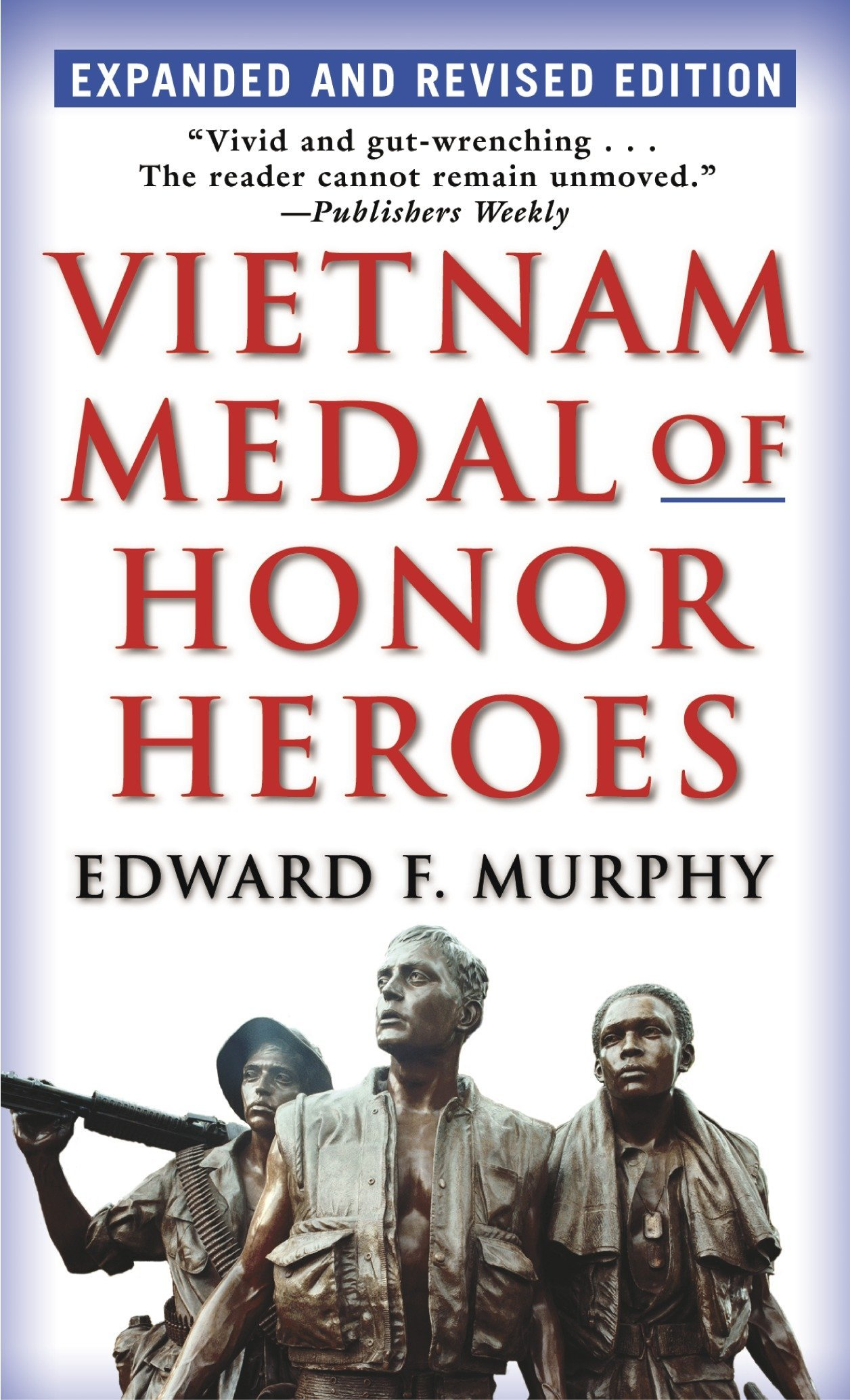 Vietnam Medal of Honor Heroes: Expanded and Revised Edition PDF