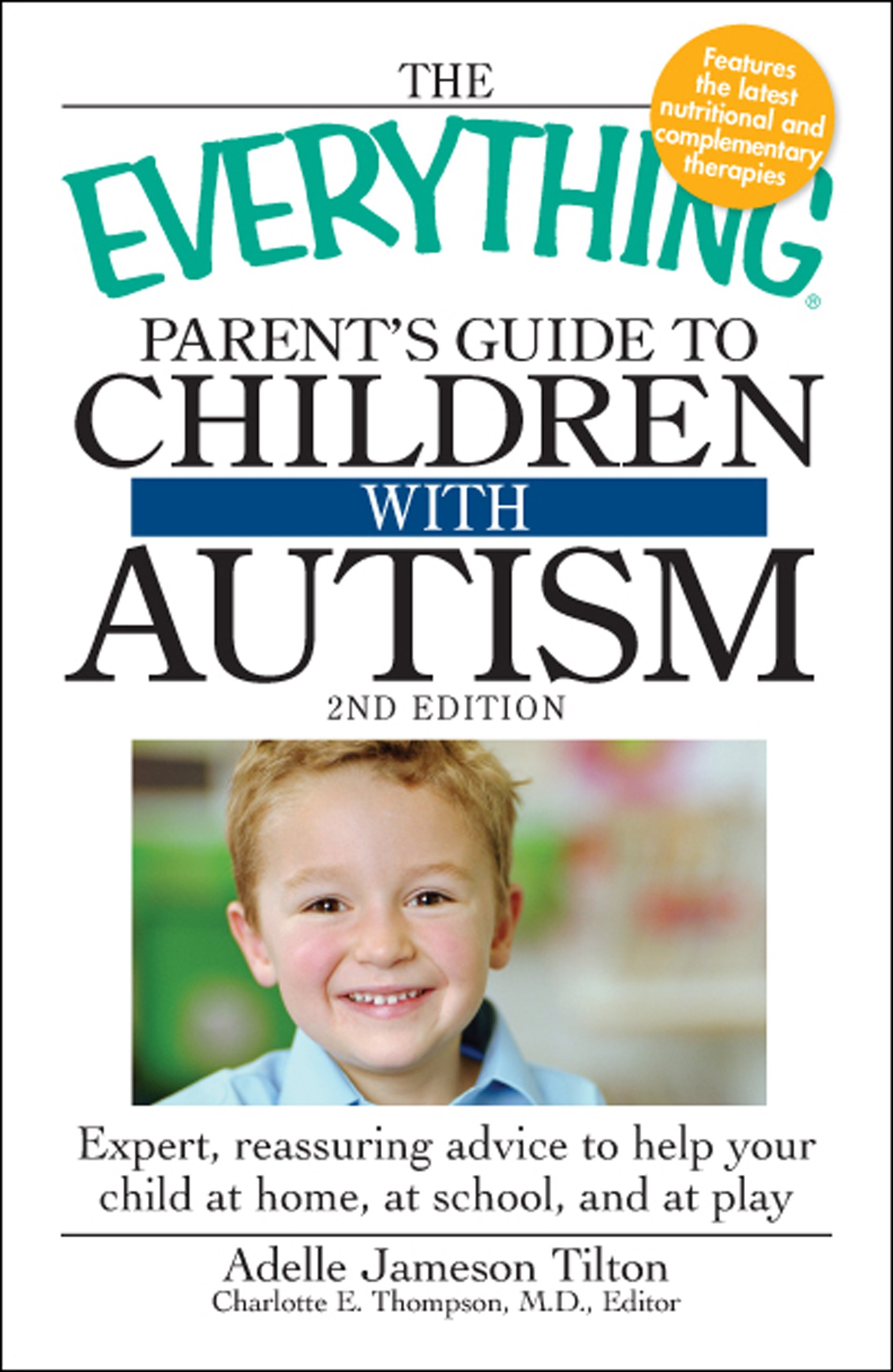 Everything Makes Children Autistic >> The Everything Parent S Guide To Children With Autism
