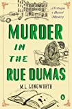 Murder in the Rue Dumas : A Verlaque and Bonnet Mystery (Provencal Mystery)