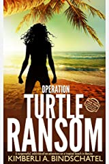 Operation Turtle Ransom: A suspenseful, wild-ride-of-an-adventure on a tropical beach in Mexico (Poppy McVie Mysteries Book 4) Kindle Edition