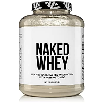 NAKED WHEY 5LB 100% Grass Fed Whey Protein Powder - US Farms, #1 Undenatured, Bulk, Unflavored