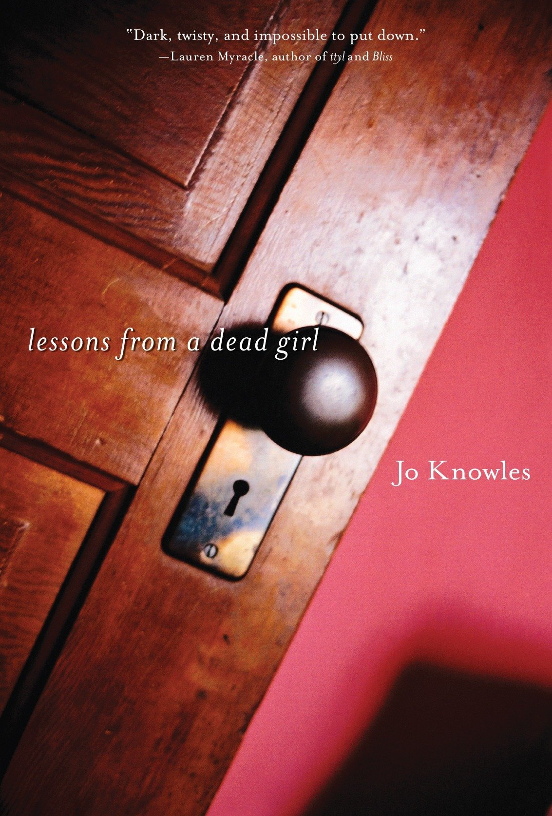 Read Online Lessons from a Dead Girl PDF