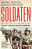 Soldaten - On Fighting, Killing and Dying: The Secret Second World War Tapes of German POWs