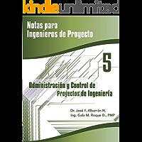 Administración y Control de Proyectos (Notas para Ingenieros de Proyecto nº 5)