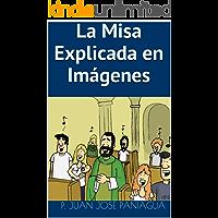 La Misa Explicada en Imágenes