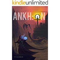 The ANKH Resurrectionist Chronicles: OhmN: A Survival LitRPG Series
