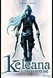 L'Assassineuse . Keleana, tome 1: L'Assassineuse